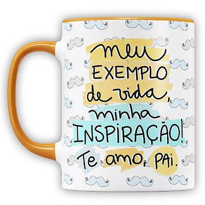 Caneca Personalizada Meu Exemplo de Vida Minha Inspiração Pai (Com Foto e Nome)