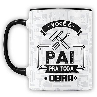 Caneca Personalizada Pai Pra Toda Obra (Com Foto e Nome)