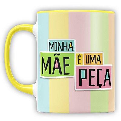 Caneca Personalizada Minha Mãe É Uma Peça (Foto e Nome)