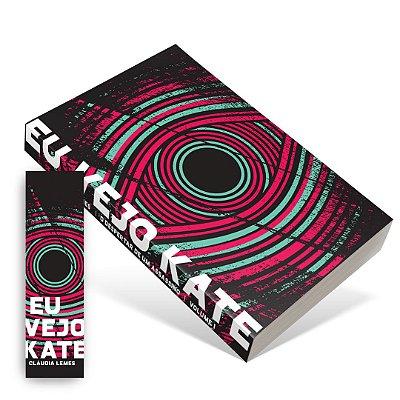 Eu Vejo Kate vol. 1: O Despertar de um Serial Killer + marcador