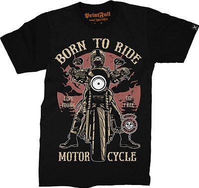 Camiseta Printfull Born To Ride