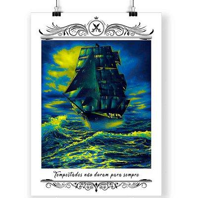 Poster Printfull Tempestades não duram para sempre