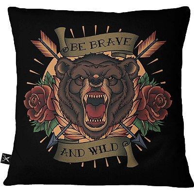 Almofadas Printfull Be Brave and Wild