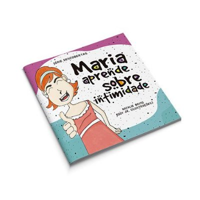Maria aprende sobre intimidade