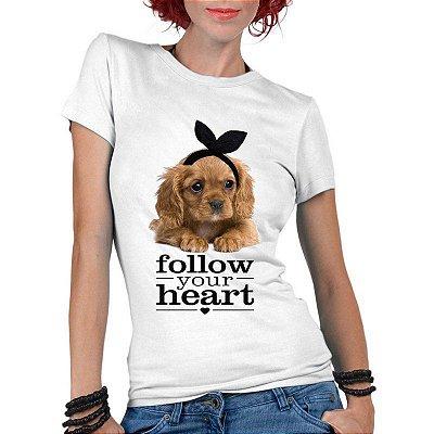 Camiseta Feminina Branca - Pet Lovers Siga Seu Coração