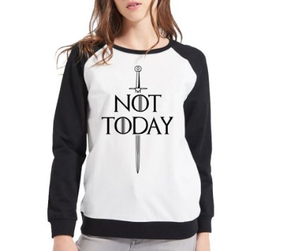 Moletom Feminino Raglan - Game of Thrones Not Today