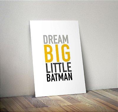 Plaquinha Infantil - Frase Dream Big