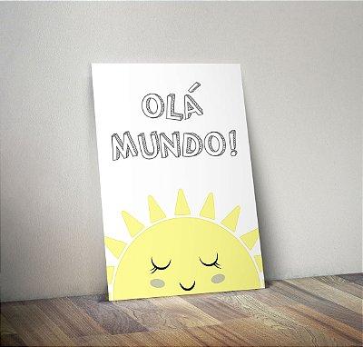 Plaquinha Infantil - Frase Olá Mundo