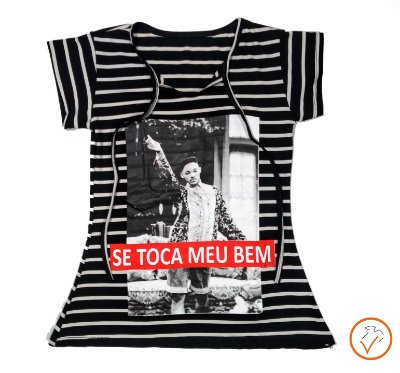 "T-shirt ""Se toca meu bem"""