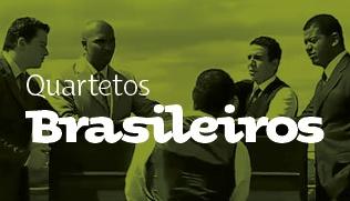 Quartetos Brasileiros