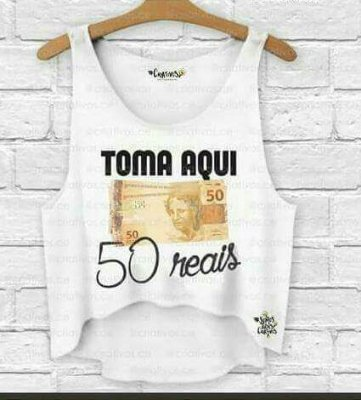 Cropped toma aqui 50 reais