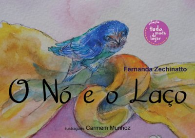 Livro O nó e o Laço - Autora: Fernanda Zechinatto