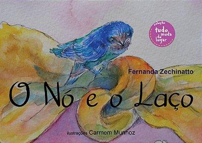 Coleção Tudo Muda de Lugar /  Autora: Fernanda Zechinatto