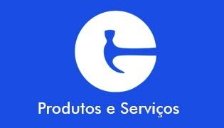 Produtos e Serviços