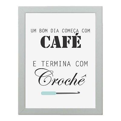 Quadro Decorativo Fios Kiki - Com dia começa com Cafe e termina com Crochê