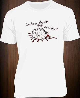 Camiseta conhece alguém que precise?