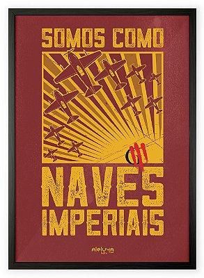 Quadro Naves Imperiais - Oficina G3
