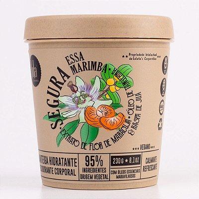 Manteiga Hidratante Segura Essa Marimba - Calmante Refrescante 230g - Lola Cosmetics
