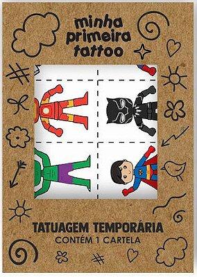 Minha Primeira Tattoo - Herois (16 tatuagens)
