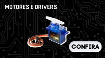 MOTORES E DRIVERS