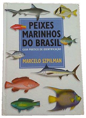Peixes Marinhos do Brasil - Guia Prático de Identificação
