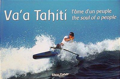 Va'a Tahiti - The soul of a people