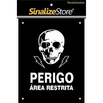 Placa Decorativa Perigo Área Restrita Sinalize