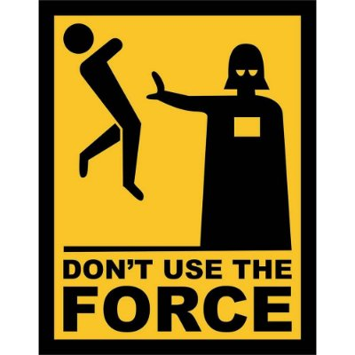 Placa Decorativa Dont Use the Force 002