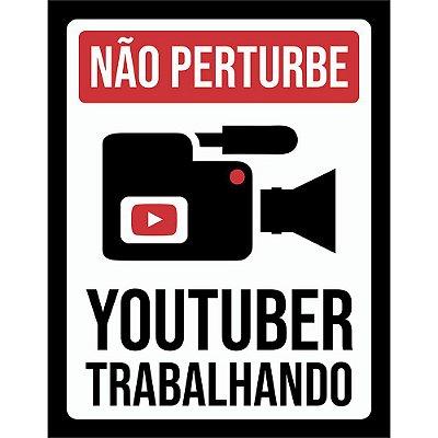 Placa Decorativa YouTuber Trabalhando 237