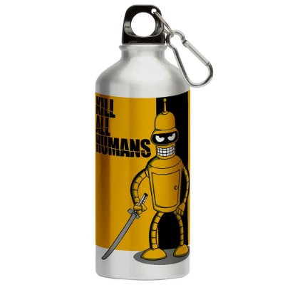 Squeeze Futurama Kill All Humans 500ml Aluminio