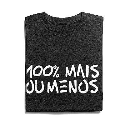 100% mais ou menos   t-shirt & babylook