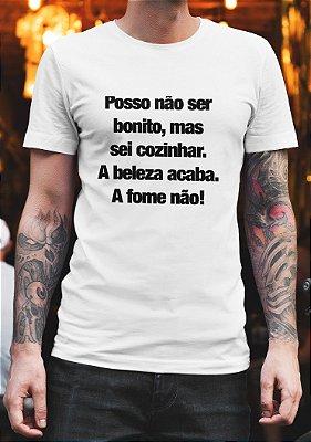 Camiseta Masculina - Não Sou Bonito, Mas Sei Cozinhar