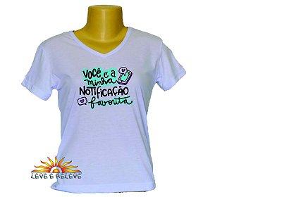 Camiseta Babylook notificação favorita