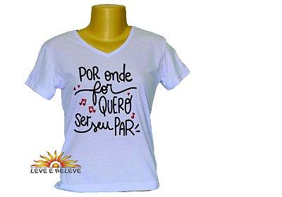 Camiseta Babylook Quero ser seu par