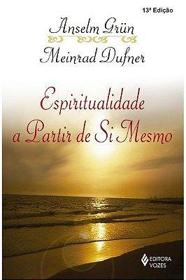 Livro Espiritualidade a partir de si mesmo