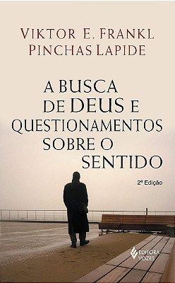 Livro A busca de Deus e questionamento sobre o sentido