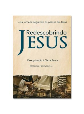 Redescobrindo Jesus