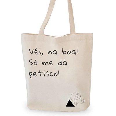 EcoBag - Véi na boa, só me dá petisco