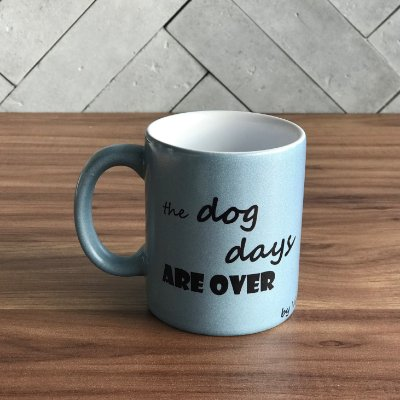 Caneca Tema Cachorro - The Dog Days Are Over