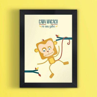 Quadro Cada Macaco... - Ditados Pop