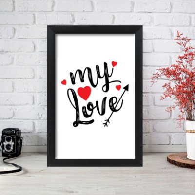 Quadro Decorativo My Love 33x22 Sala Quarto