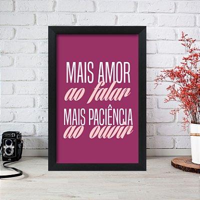 Quadro Decorativo Mais Amor ao falar Rosa 33x22 Sala Quarto