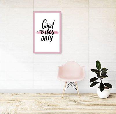 Quadro Decorativo Good Vibes 37x57