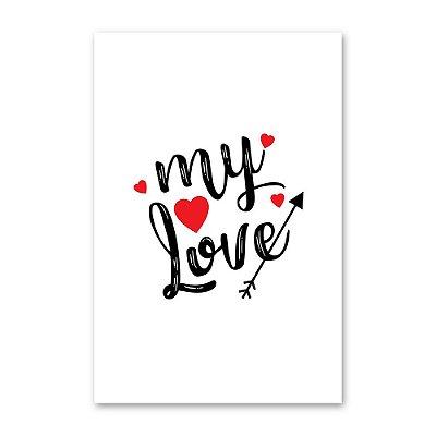 Quadro Decorativo My Love 20x30