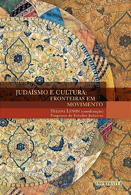 Judaísmo e cultura: fronteiras em movimento