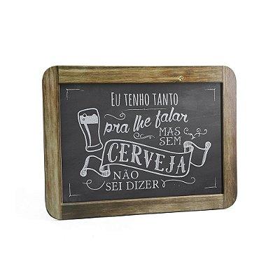 Quadro Decorativo Gizlosofia Cerveja - Tanto Pra Te Falar