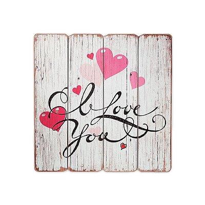 Placa Decorativa de Madeira I Love You 40x40