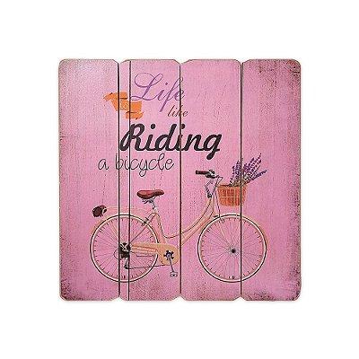 Placa Decorativa de Madeira Life is Like Riding a Bicycle Rosa 40x40