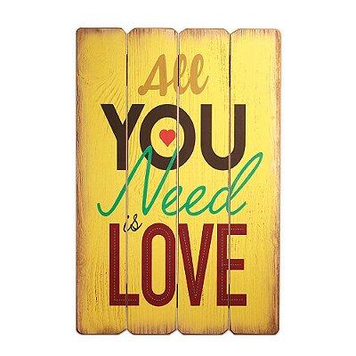 Placa Decorativa de Madeira All You Need Is Love Amarela 40x60