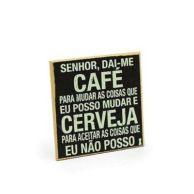 Imã Porta Copo Senhor Dá-me Café